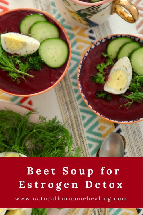 beet soup for estrogen detox
