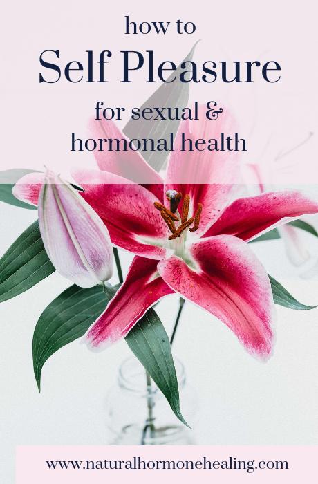 self pleasure and sexual health