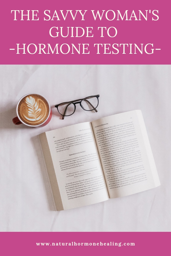 savvy woman's guide to hormone testing
