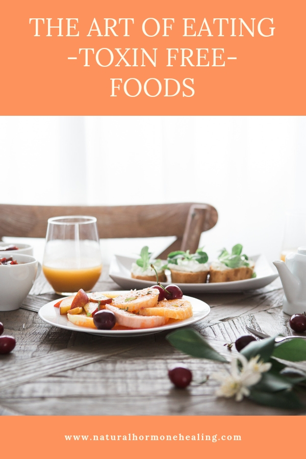toxin free food